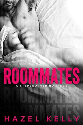 Roommates: A Standalone Stepbrother Romance (Soulmates Se...…