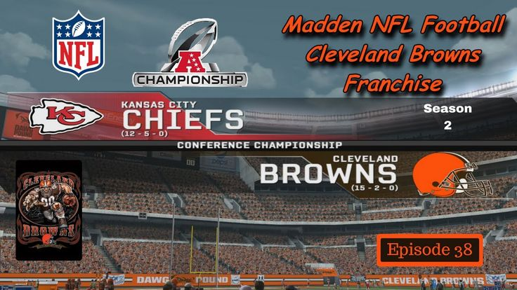 Browns vs Chiefs (S2/AFC Championship) - Madden 08  Modded - Cleveland B...
