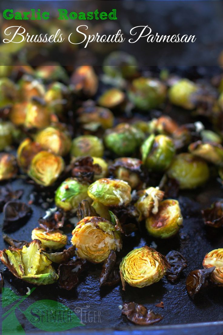 Garlic Roasted Brussels Sprouts Parmesan   – keto