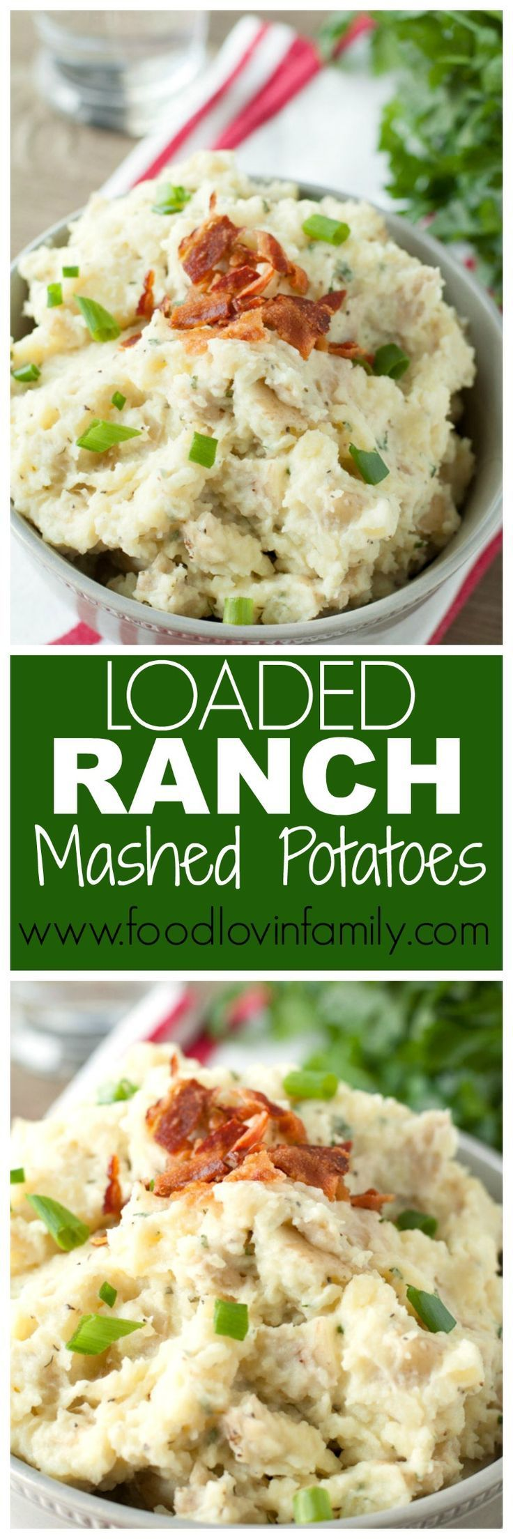 Loaded Ranch Mashed Potatoes |The perfect side dish for any occaion| Thanksgiving side dish|Christmas side dish| Easter side dish| mashed potatoes| ranch mashed potatoes| Loaded potatoes http://www.foodlovinfamily.com/loaded-ranch-mashed-potatoes/