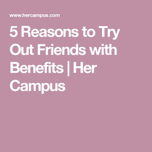 The 4 Stages of Every Friends with Benefits Relationship
