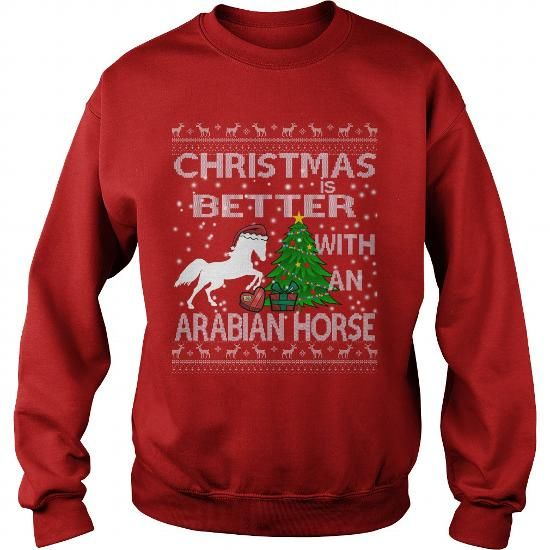 This is a great gift for Horse lovers CHRISTMAS IS BETTER WITH A ARABIAN HORSE Tee Shirts T-Shirts