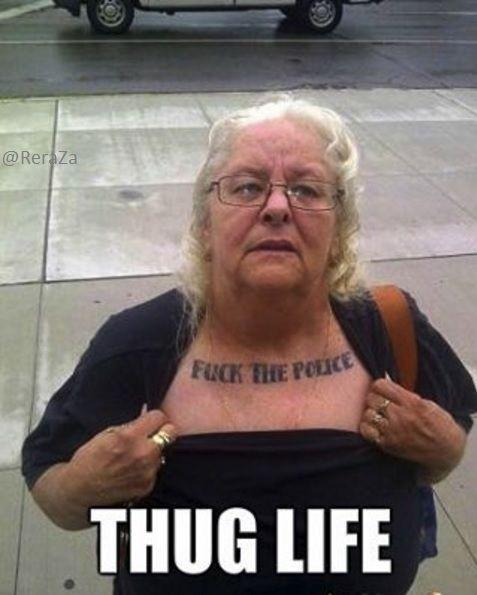 Funny Memes For Grandma : Grandma messin around thug thuglife life old tattoo
