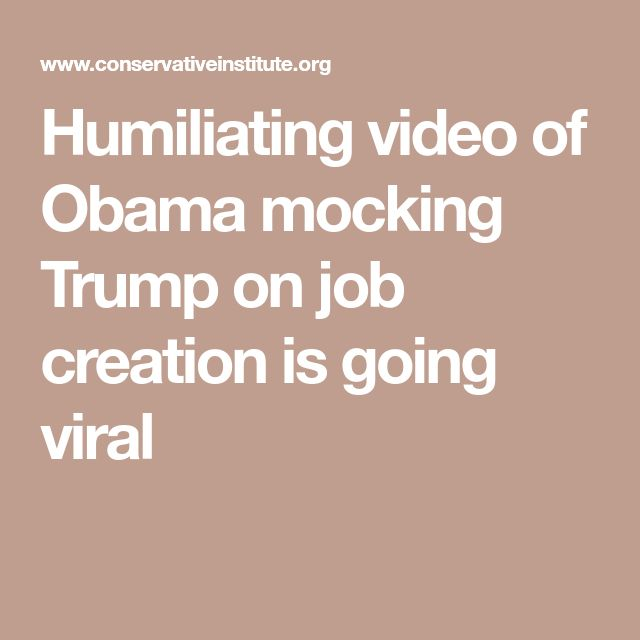 Humiliating video of Obama mocking Trump on job creation is going viral