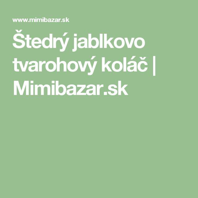 Štedrý jablkovo tvarohový koláč | Mimibazar.sk