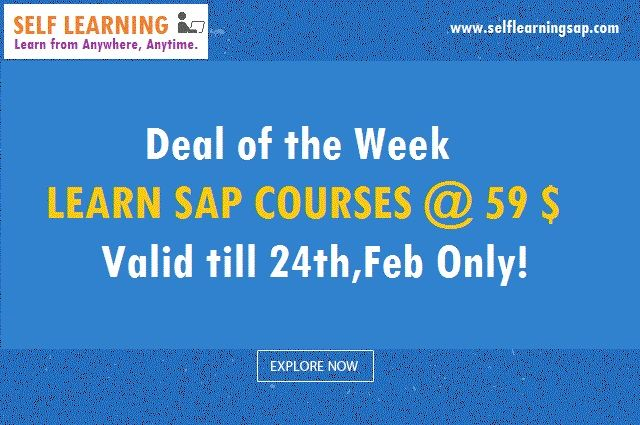 2 Days Deal : Learn SAP Course @ 59 $ Only.. Start Learning Today and save 50 % of the cost. view details @ http://www.selflearningsap.com