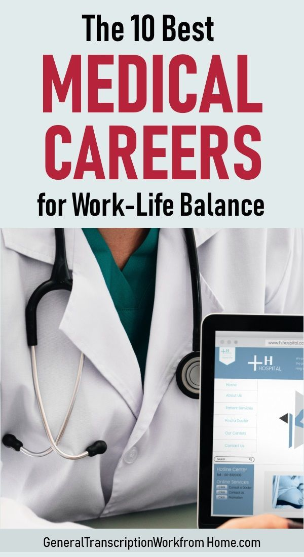 20 Best Medical Careers For Work Life Balance Work From Home Jobs Online Jobs Side Hustles Medical Careers Medical Jobs Healthcare Careers