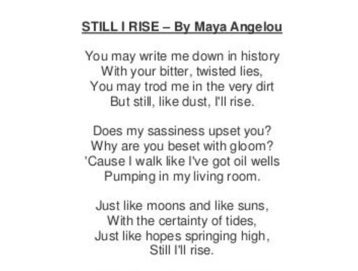 best still i rise poem ideas still i rise a  essay on a angelou excerpt from a angelou s poem still i rise