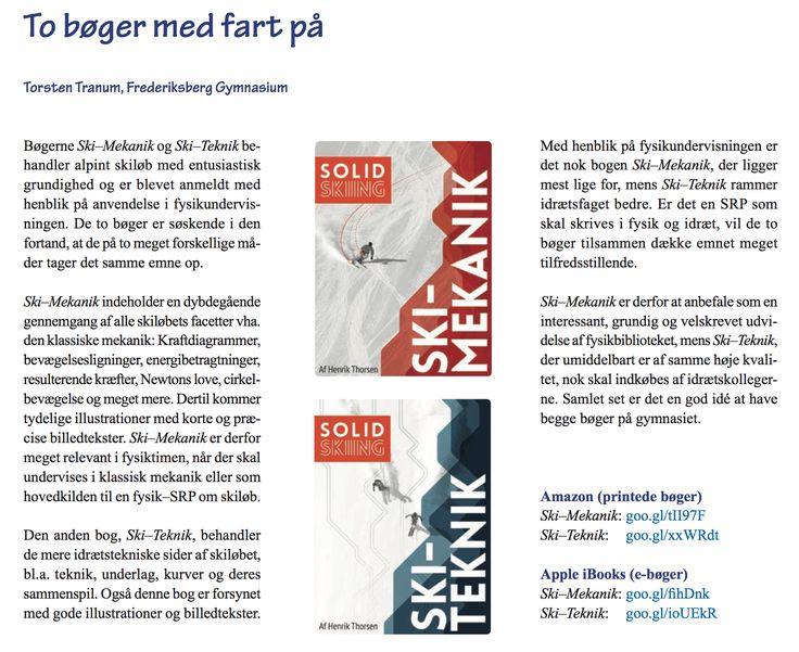 Matematik-, Fysik- og Kemilærerforeningen anbefaler @solidskiing 's bøger til gymnasiet! Se hele anmeldelsen på http://www.solidskiing.com