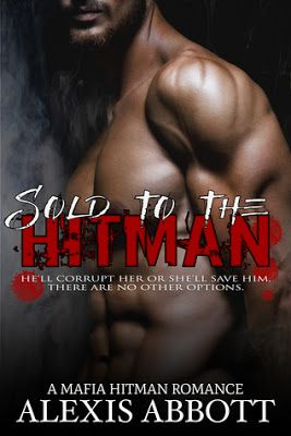 BookRelations: COMING MARCH 11th: SOLD TO THE HITMAN (A MAFIA HIT...