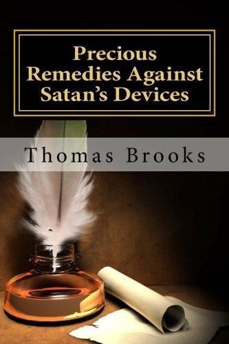 Precious Remedies Against Satan's Devices by Thomas Brooks - Paperback Book