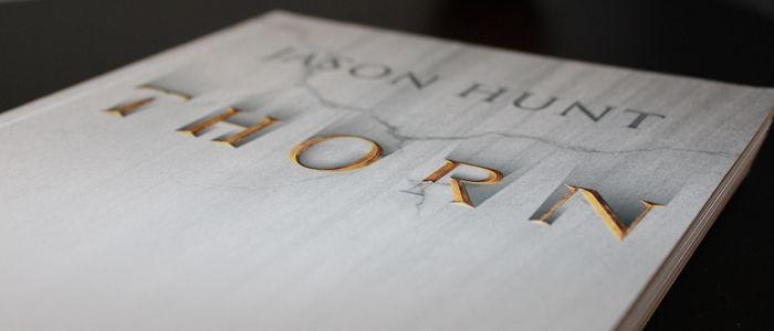 """Thorn"" -Jason Hunt"