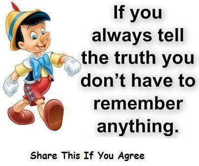 Tell the truthPinocchio, Life, Inspiration Ideas, Motivation Quotes, Quotes Jokes Poems Words, Wisdom, So True, Inspiration Quotes, Tell The Truths