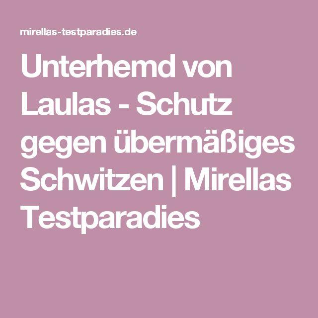 Unterhemd von Laulas - Schutz gegen übermäßiges Schwitzen | Mirellas Testparadies