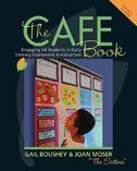The CAFE Book: Engaging all students in daily literacy assessment and instruction Book by Gail Boushey | Other | chapters.indigo.ca