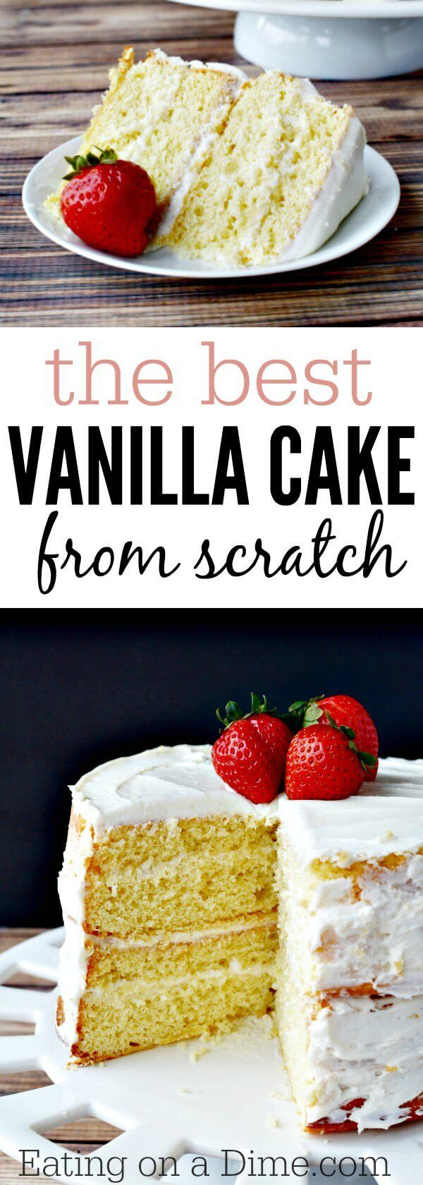 Learn how to make a vanilla cake from scratch! This homemade vanilla cake recipe from scratch is so easy. Vanilla cake from scratch is so better than a mix. #eatingonadime