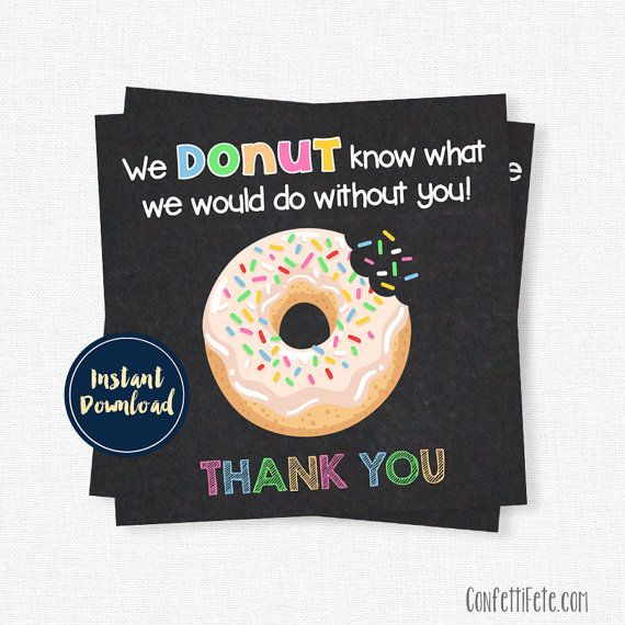 Donut Thank You Tags, Teacher Gift Tags, Donut Know What ...