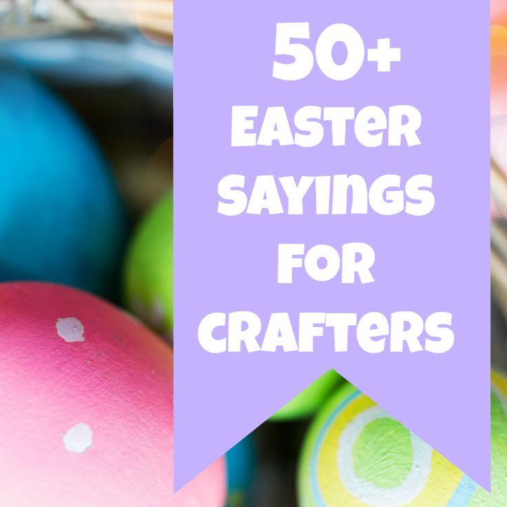 Need sayings and phrases for Easter crafting with your Silhouette Cameo or Cricut? Read my list!