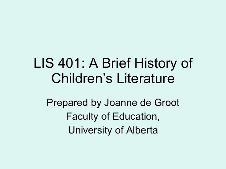 Lis 401 brief history of children's literature