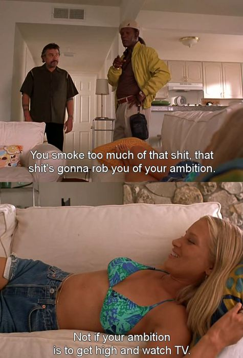 """Jackie Brown"" Samuel L Jackson, Robert Deniro and Bridget Fonda. Get high and watch TV"