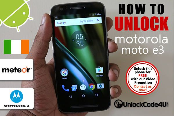 How to Unlock Motorola Moto E3 from Meteor