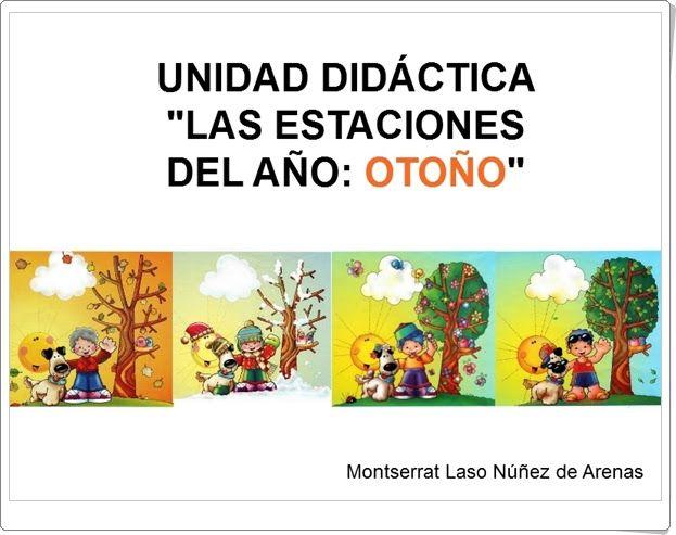 """Unidad Didáctica """"Las estaciones del año: Otoño"""" para Educación Infantil de 5 años elaborada por Montserrat Núñez de Arenas."""