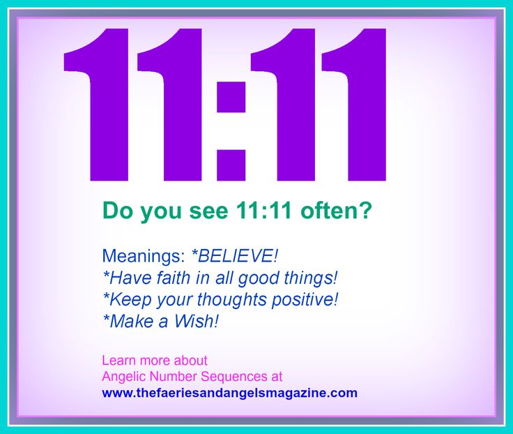 REPIN and then CLICK HERE to enlarge... #Angel number sequences like 11:11 - learn more at http://www.thefaeriesandangelsmagazine.com/angel-number-sequences.php Or Order an #AngelicNumber READING and get even further into WHY you keep seeing these numbers at http://www.adriennedumas.com/order-a-reading.php