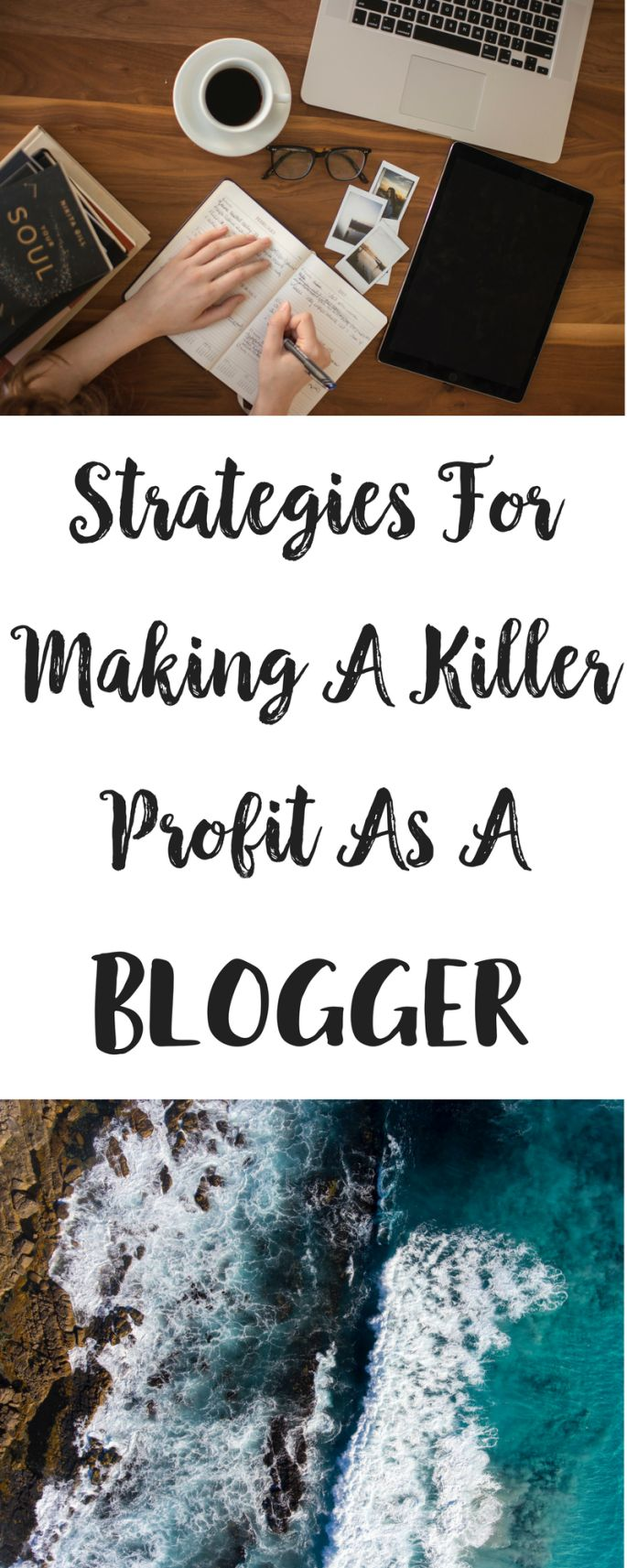 Strategies For Making A Killer Profit As A Blogger