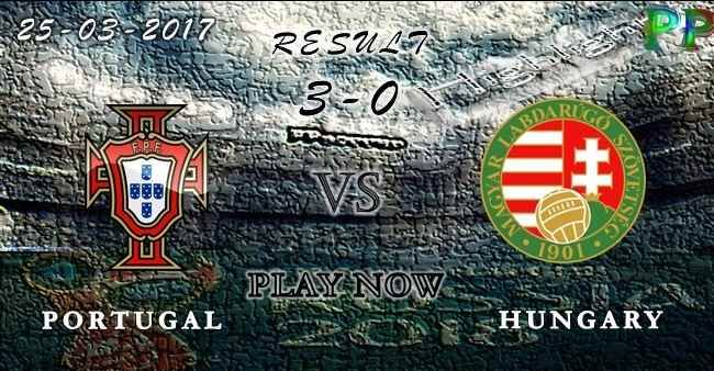 VIDEO Portugal 3 - 0 Hungary HIGHLIGHTS 25.03.2017 | PPsoccer