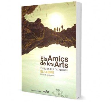Els Amics de les Arts Espècies per catalogar. El llibre. Publicat per Cossetània
