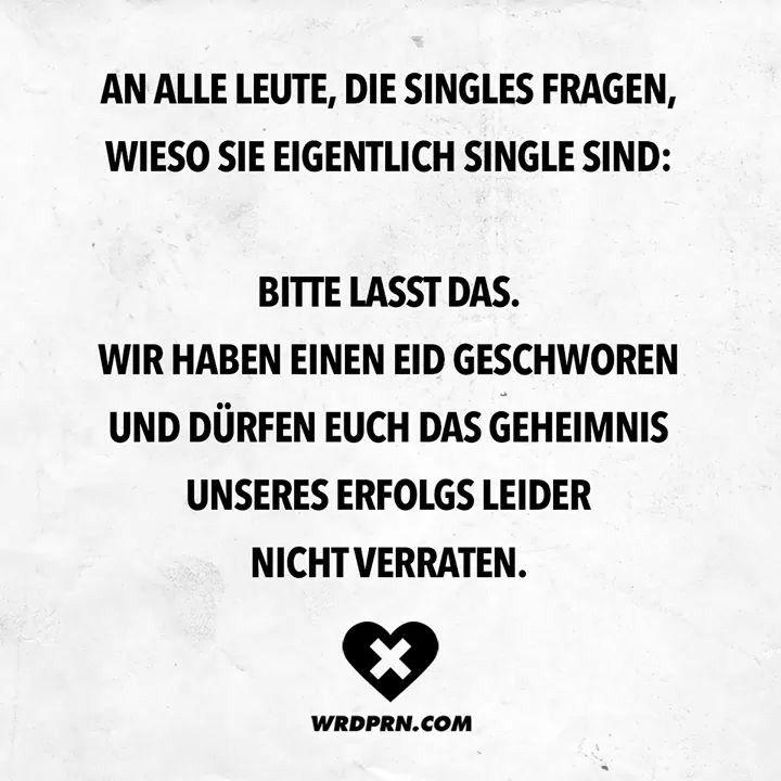 Pin Von Simka25 Auf Is So Single Sein Witzige Spruche Sarkastische Spruche