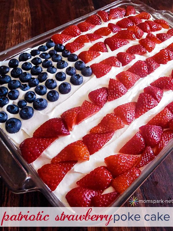 July 4th Dessert: Patriotic Strawberry Poke Cake - white cake mix, strawberry jello, cool whip, cream cheese, powdered sugar.....