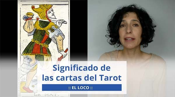 Video sobre el significado de la carta del Tarot, el arcano mayor sin número, El Loco, desde una visión evolutiva y terapéutica.
