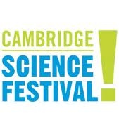 CAMBRIDGE SCIENCE FESTIVAL 2013 - 11 –> 24 March - UK