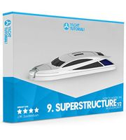 SOLIDWORKS® Yacht Course - Module #9 - Superstructure Tutorial