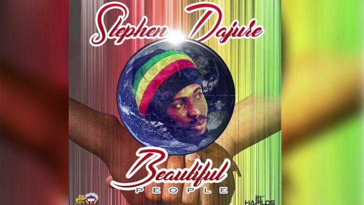 Stephen Dajure - Beautiful People (Official Audio) February 2017