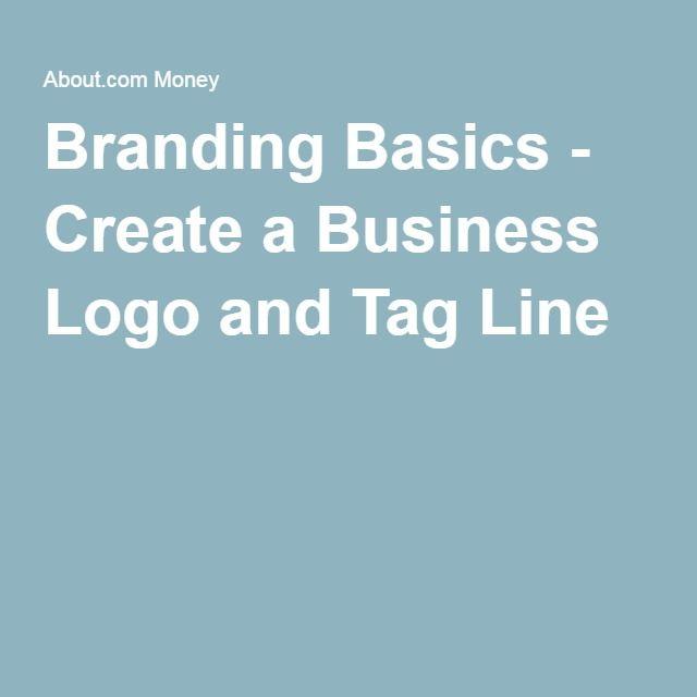 Branding Basics - Create a Business Logo and Tag Line