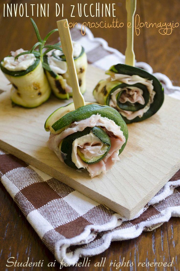 involtini di zucchine con prosciutto e formaggio ricetta antipasto sfizioso
