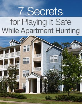 7 Secrets for Playing It Safe While Apartment Hunting #Safety #RealEstate