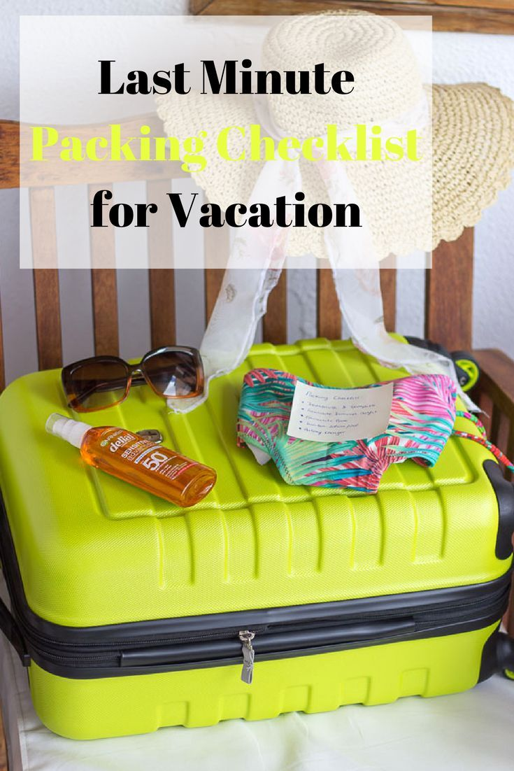 Last minute packing checklist for your vacation // Johlene Orton