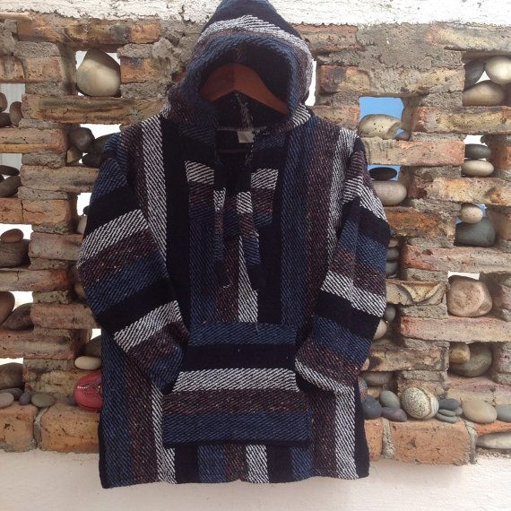 These hoodies are made here locally in Baja Ca and cozy as can be. Theyre called jergas here in town and come in a variety of vibrant color