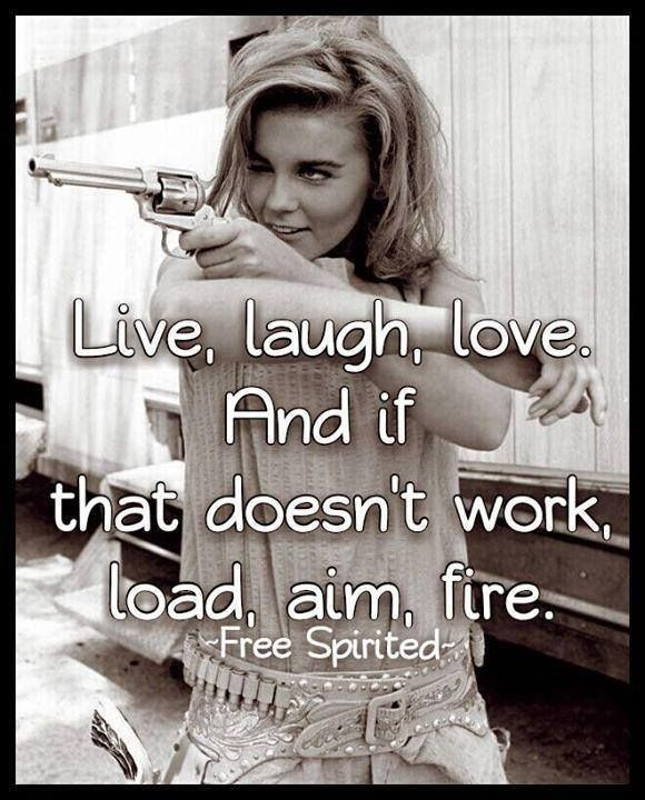 Live, Laugh, & Gun love