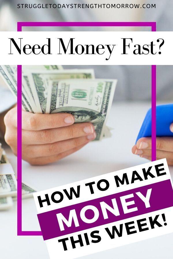 11 Ways To Make Extra Money This Week Struggle Today Strength Tomorrow Extra Money Need Money Financial Motivation