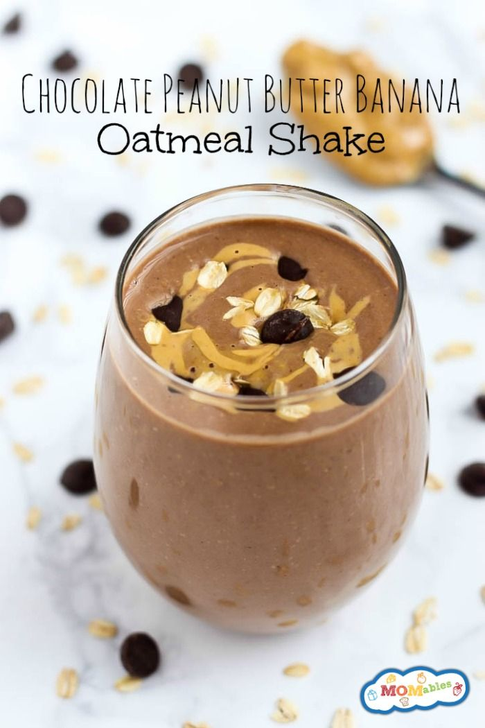 Chocolate Peanut Butter Banana Oatmeal Shake - MOMables® - Real Food Healthy School Lunch & Meal Ideas Kids Will LOVE