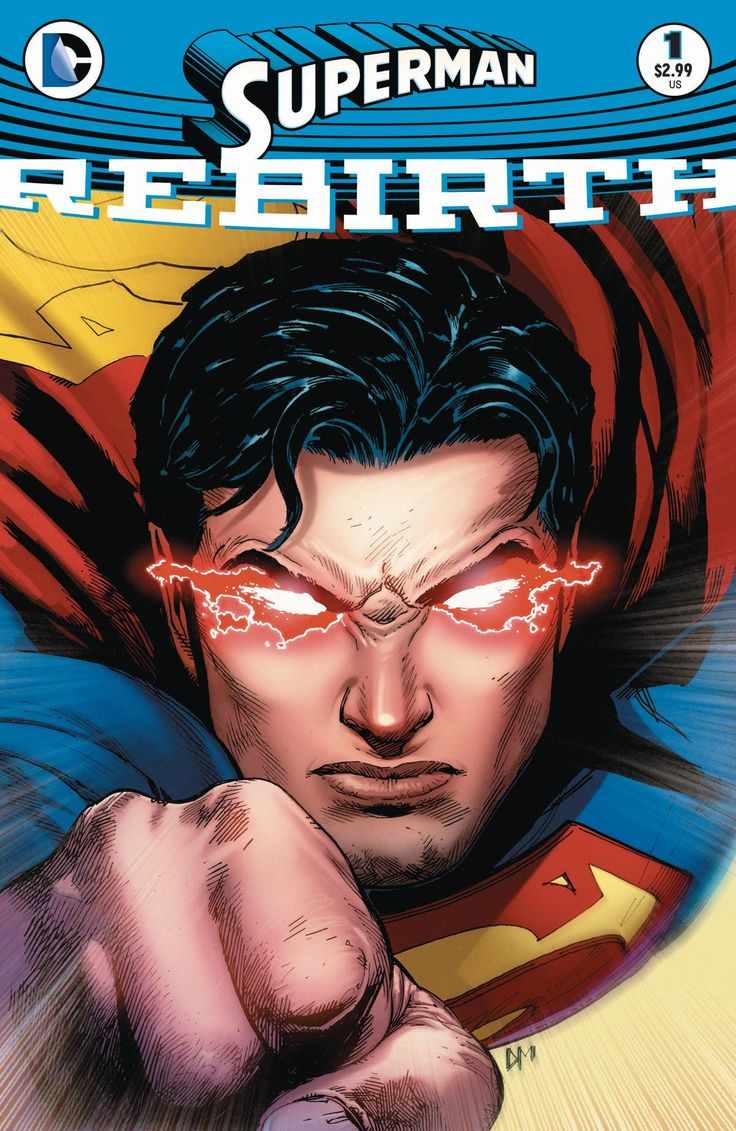 SUPERMAN REBIRTH 1 Written by PETER J. TOMASI Art by