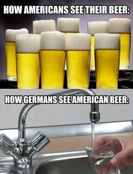 how germans see american beer - the same as they see our coffee! LOL