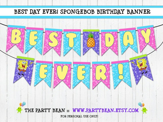 Happy Birthday Banner  SpongeBob Best Day Ever  by partybean, $8.00  Girly Spongebob Theme