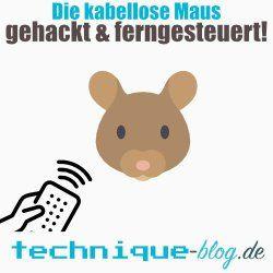 Die kabellose Maus - gehackt und ferngesteuert!