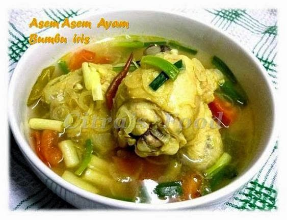 Citra's Home Diary: Asem Asem Ayam (Spicy Sour Chicken gravy)