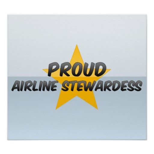 Proud Airline Stewardess Poster